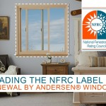 Reading the NFRC Label on Renewal by Andersen® Windows