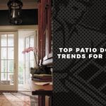 Top Patio Door Trends For 2017