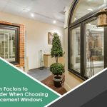 4 Main Factors to Consider When Choosing Replacement Windows