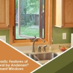 5 Fantastic Features of Renewal by Andersen® Casement Windows
